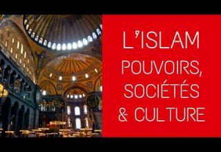 islam societe pouvoir culture